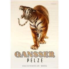 Original Vintage Swiss Advertising Poster For Gansser Pelze Featuring a Tiger