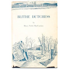 Blithe Dutchess, A Historical Account of Duchess County NY, Signed 1st Ed