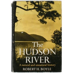 The Hudson River, A Natural and Unnatural History