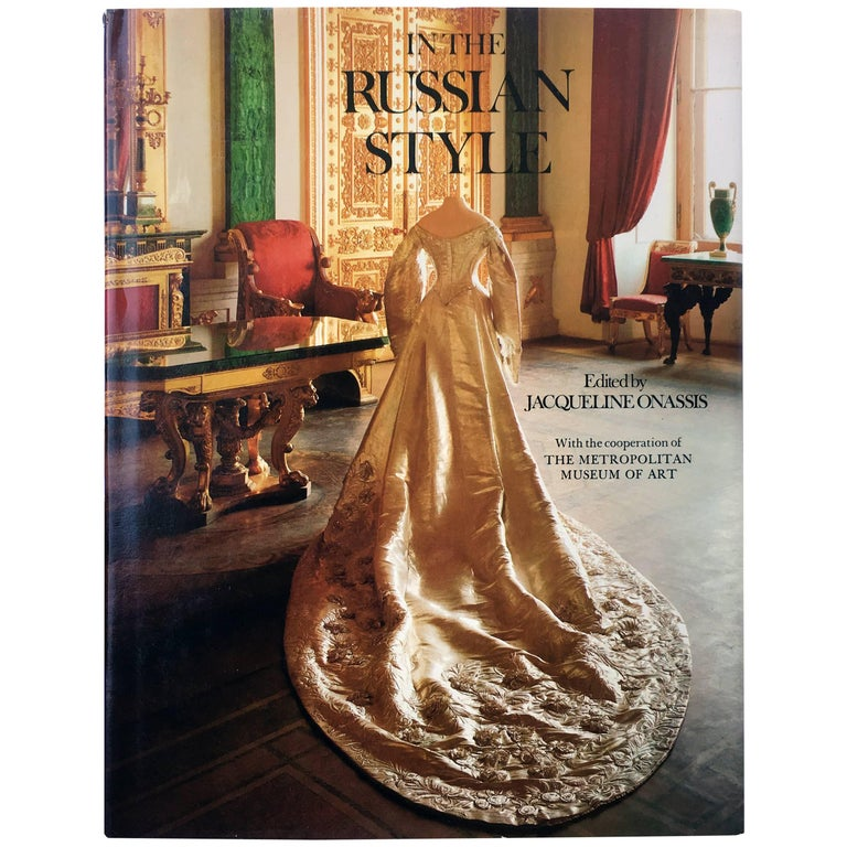 In the Russian Style Edited by Jacqueline Onassis First Edition, 1976 For Sale