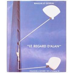 """""""Le Regard d'Alan"""" by Binoche et Godeau - Adnet, Gariche, Jouve, Mouille, Prouvé"""