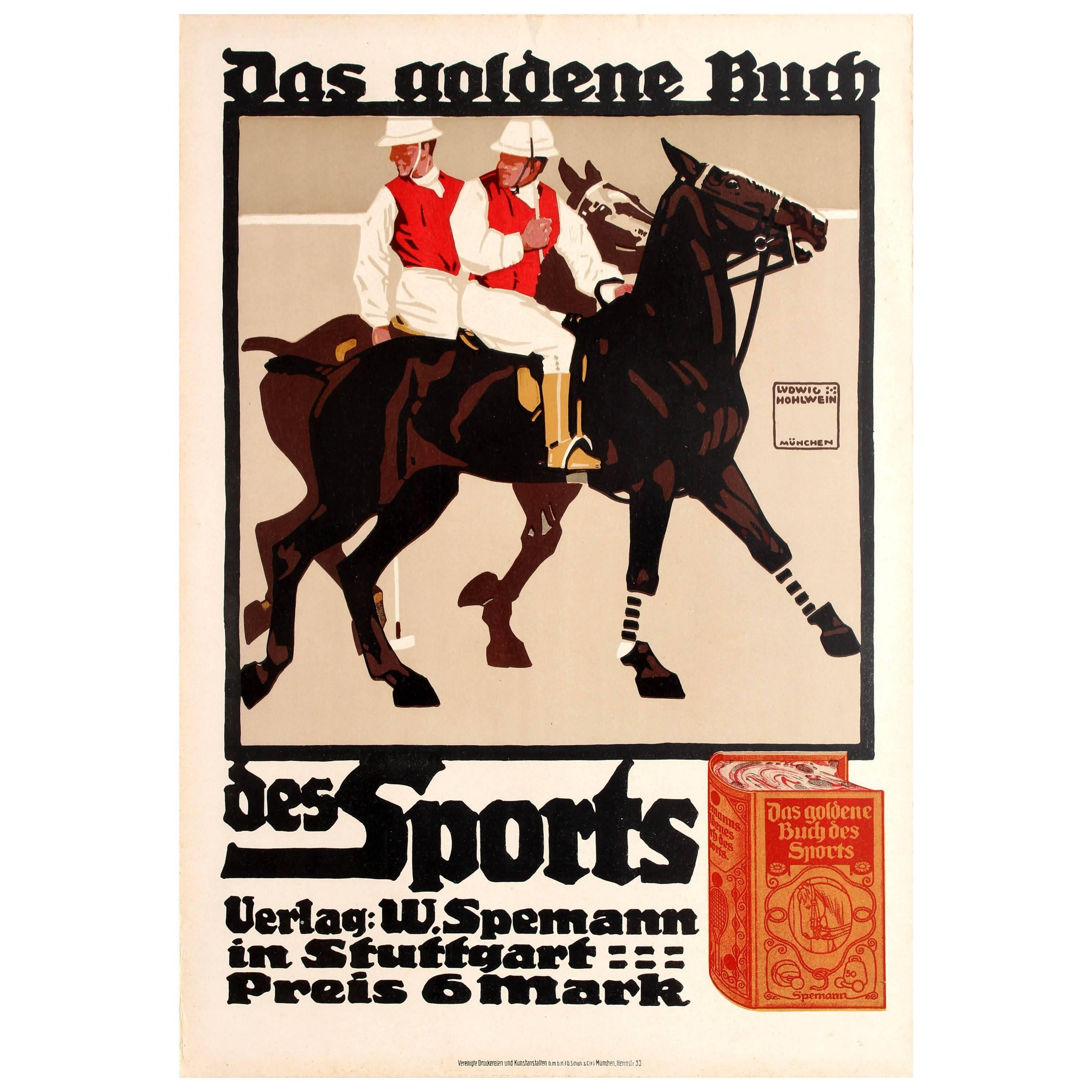 Original Antique Poster by Hohlwein for the Golden Book of Sports Featuring Polo