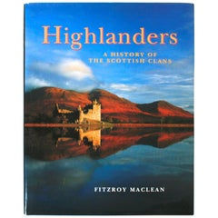 """Highlanders, A History of the Scottish Clans,"" First Edition Book"