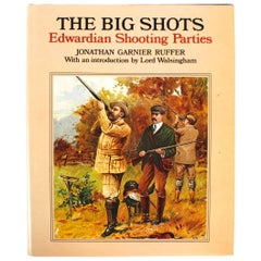 Big Shots, Edwardian Shooting Parties, First Edition
