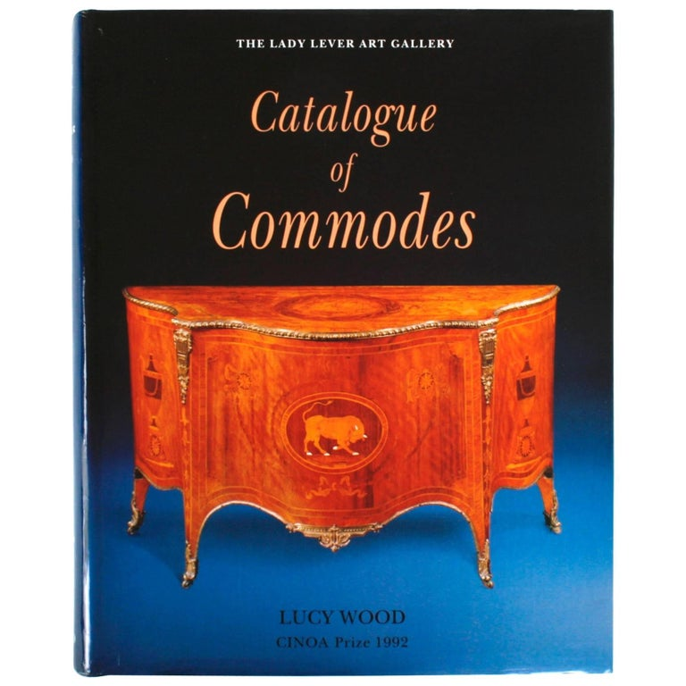 Catalogue of Commodes by Lucy Wood, First Edition
