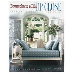 Brunschwig & Fils Up Close, from Grand Rooms to Your Rooms, First Edition