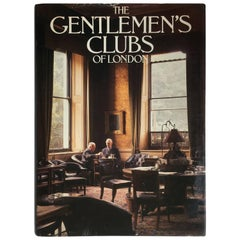 """""""The Gentleman's Clubs of London – Anthony Lejeune & Malcolm Lewis"""" Book"""