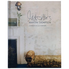 Interiors – Martyn Thompson, Foreward by Ilse Crawford
