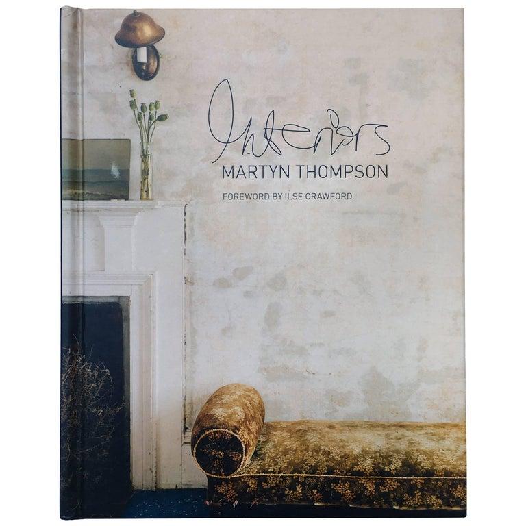 Interiors – Martyn Thompson, Foreward by Ilse Crawford