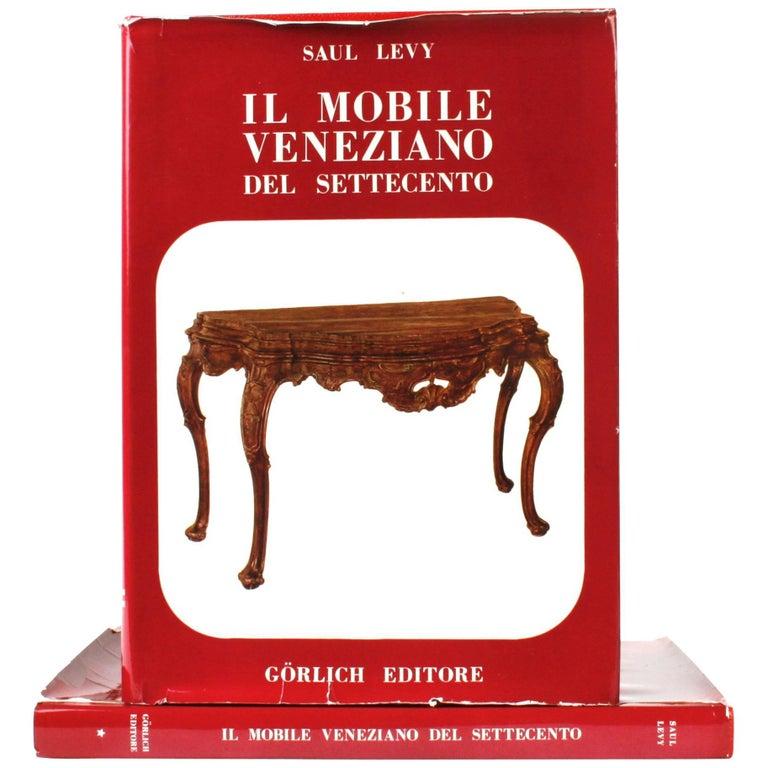 Eighteenth Century Venetian Furniture Volumes I & II, First Editions Thus
