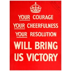 Original Iconic 1939 World War Two Poster - Your Courage Cheerfulness Resolution