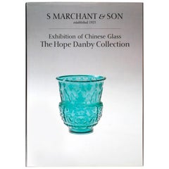 Exhibition Catalogue of Chinese Glass from the Hope Danby Collection