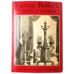 George Bullock, Cabinet-Maker, First Edition