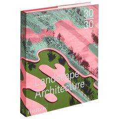 30:30 Landscape Architecture Book