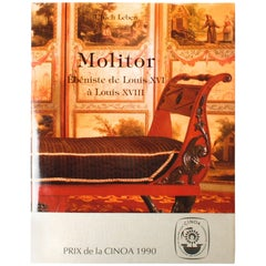 Molitor, Cabinetmaker of Louis XVI and Louis XVIII, First Edition