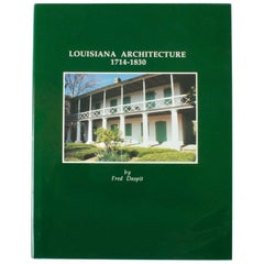 'Louisiana Architecture 1714-1830' Book by Fred Daspit, First Edition