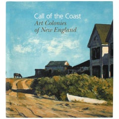 Call of the Coast, Art Colonies of New England, First Edition