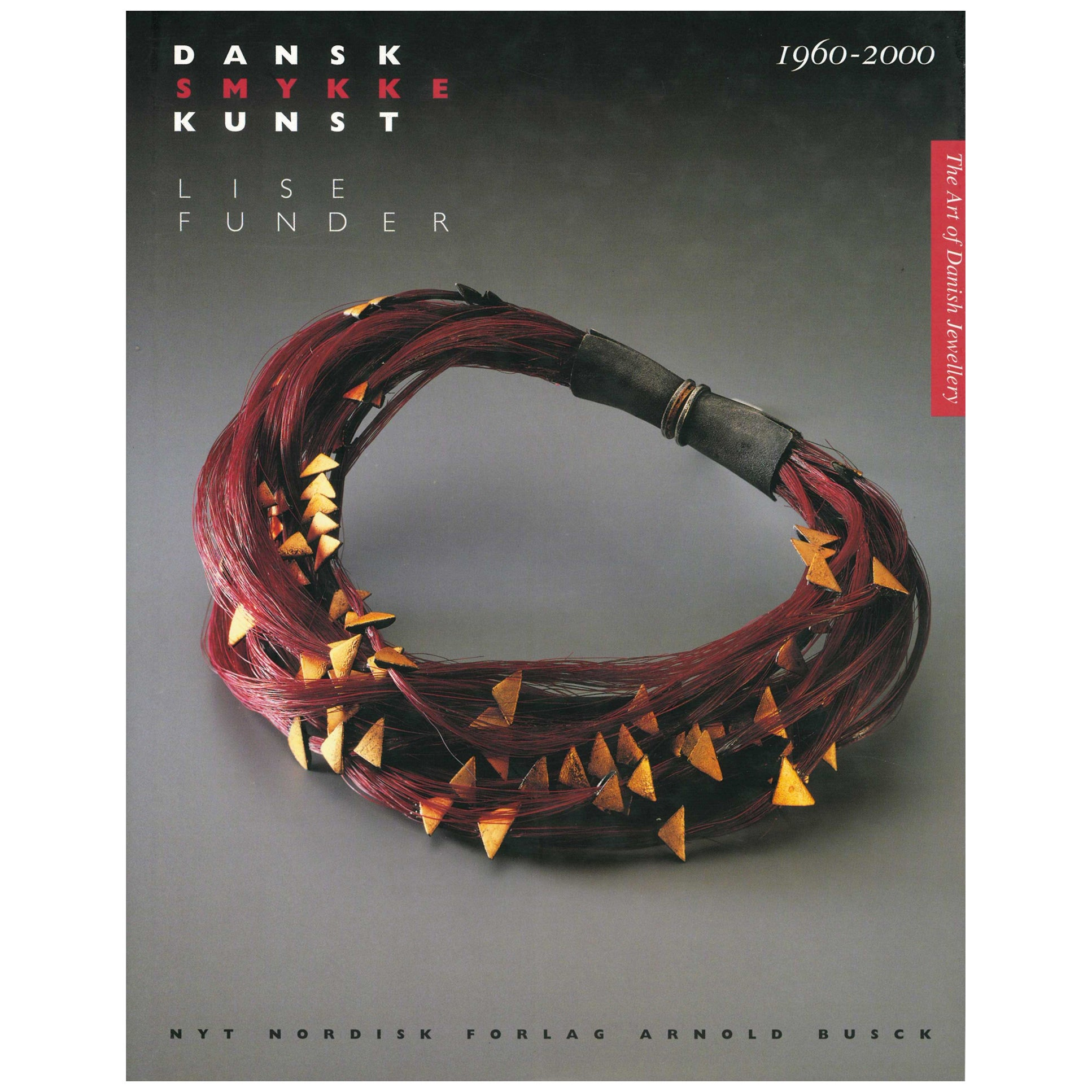 THE ART OF DANISH JEWELLERY, 1960-2000 'Book'