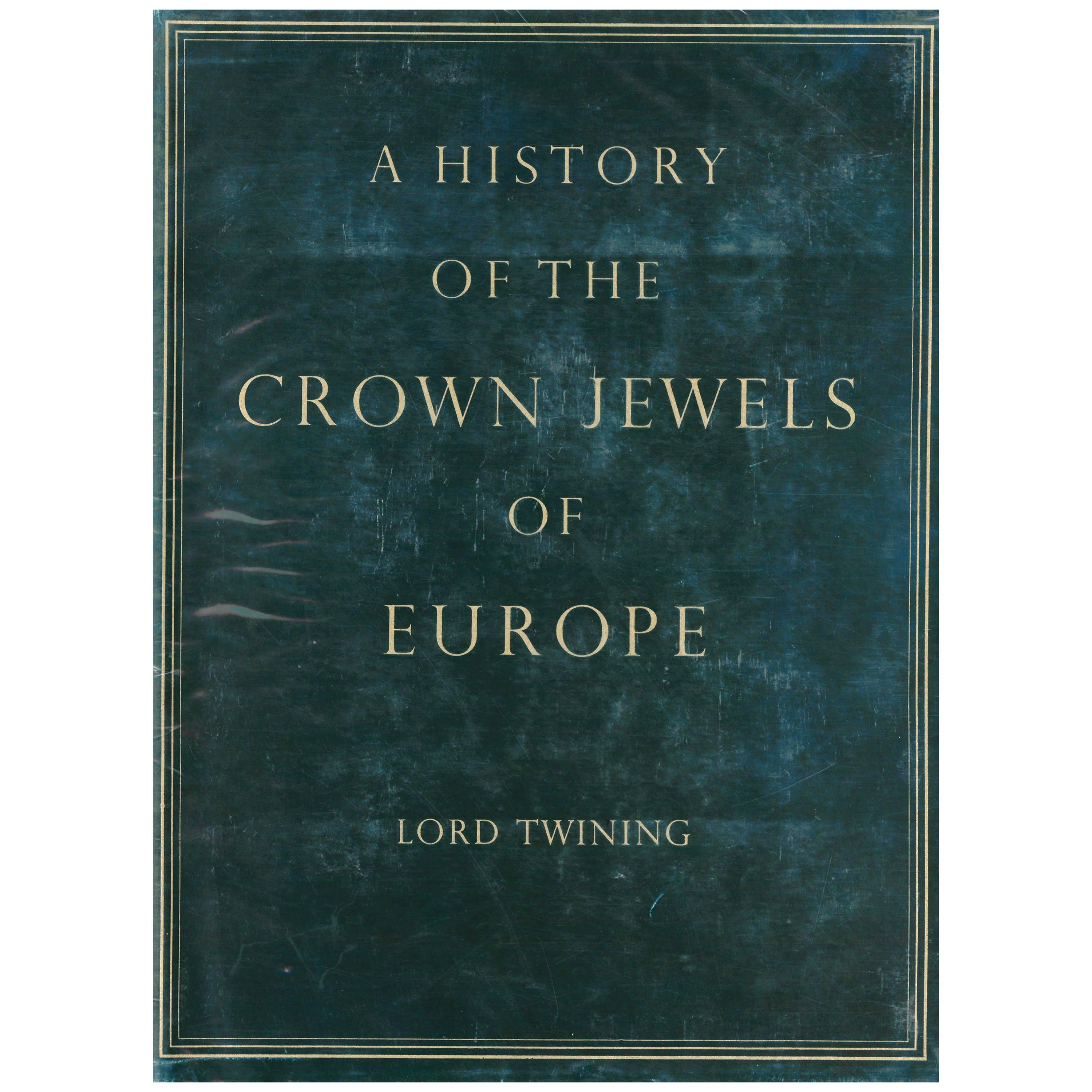 """""""A History Of The Crown Jewels Of Europe"""" Book"""