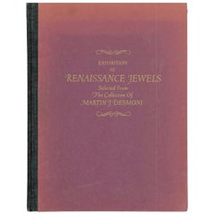 Book of Exhibition of Renaissance Jewels from the Martin J. Desmoni Collection