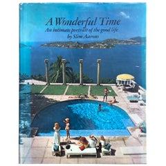 A Wonderful Time: An Intimate Portrait of the Good Life Slim Aarons 1st Edition