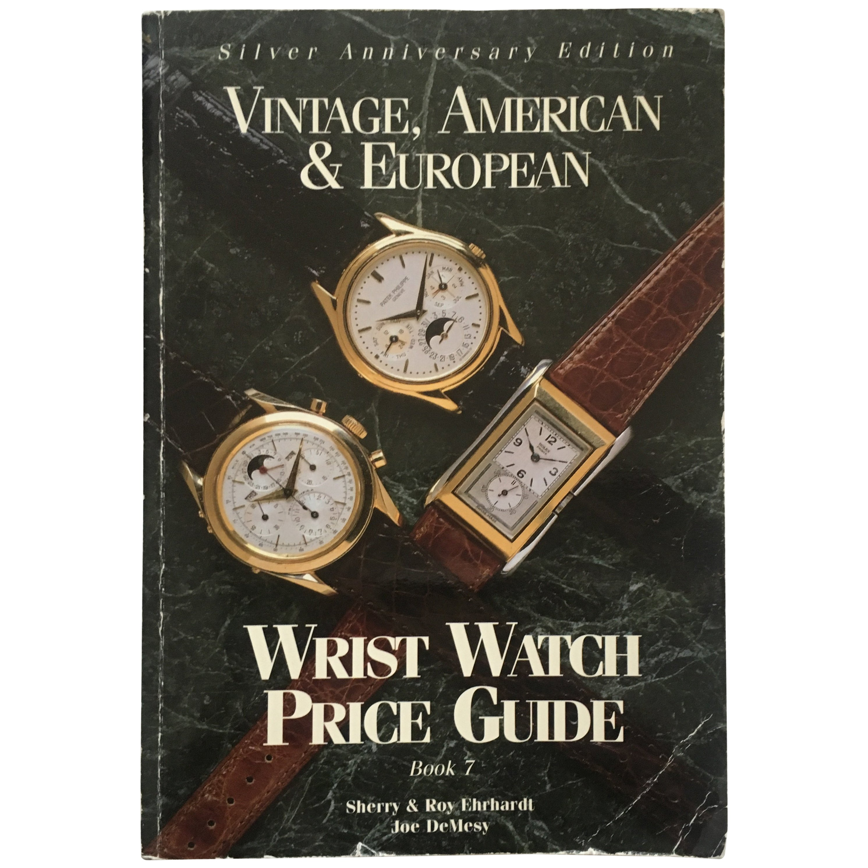 Vintage American & European Silver Anniversary Wristwatch Price Guide Published