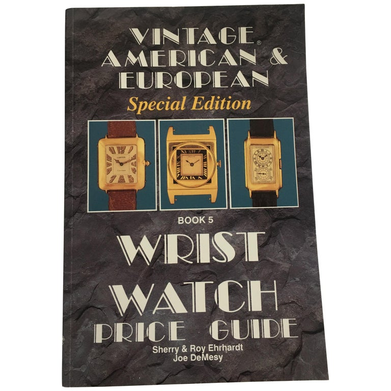 VOLUME 5: Vintage American & European Special Edition Wrist Watch Price For Sale