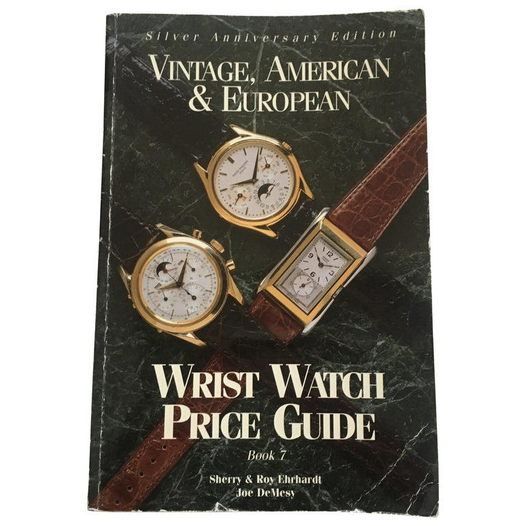 Vintage American & European Silver Anniversary Wristwatch Price Guide Published  For Sale