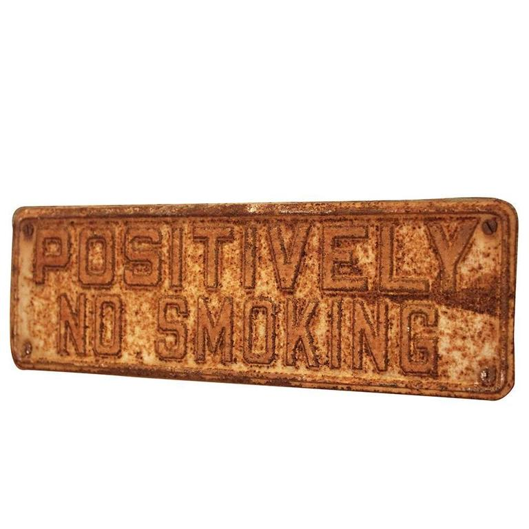 POSITIVELY NO SMOKING Vintage Metal Sign on Painted Wood Block For Sale