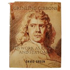 Grinling Gibbons, His Work as Carver by David Green, First Edition