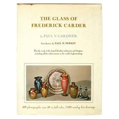 Glass of Frederick Carder by Paul v. Gardner, First Edition