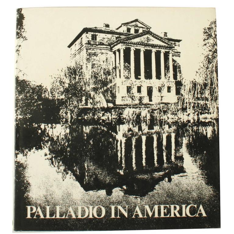 Palladio in America, 1st Ed