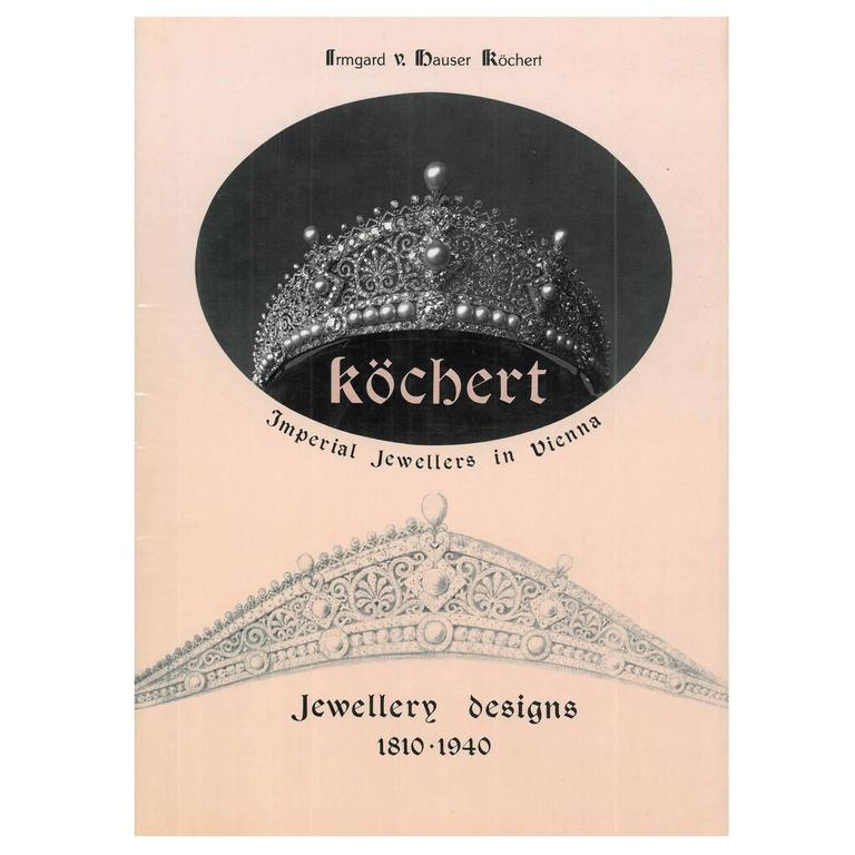 Book of Kochert - Imperial Jewellers in Vienna - Jewellery Designs 1810-1940 For Sale