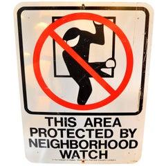 Vintage Neighborhood Watch Sign