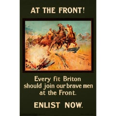 Original 1915 WWI Recruitment Poster At The Front! Every Fit Briton Should Join
