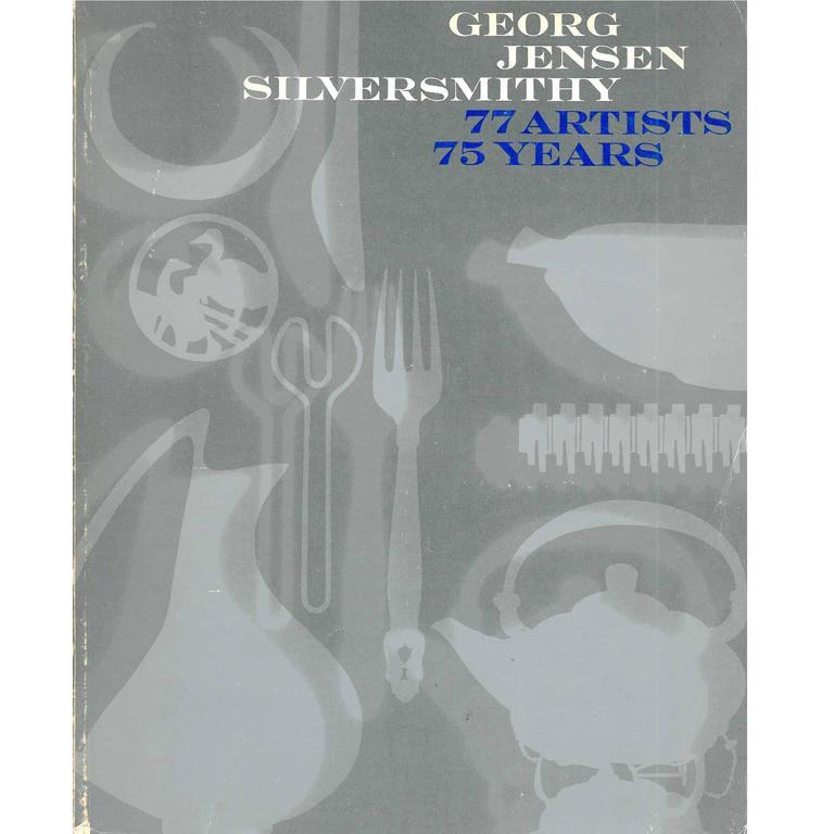 Georg Jensen Silversmithy, 77 Artists, 75 Years, book