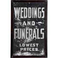 """Weddings and Funerals"" Sign"