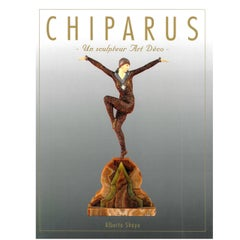 """CHIPARUS - Un Sculpteur Art Deco"" Book"