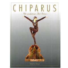 """""""CHIPARUS - Un Sculpteur Art Deco"""" Book"""
