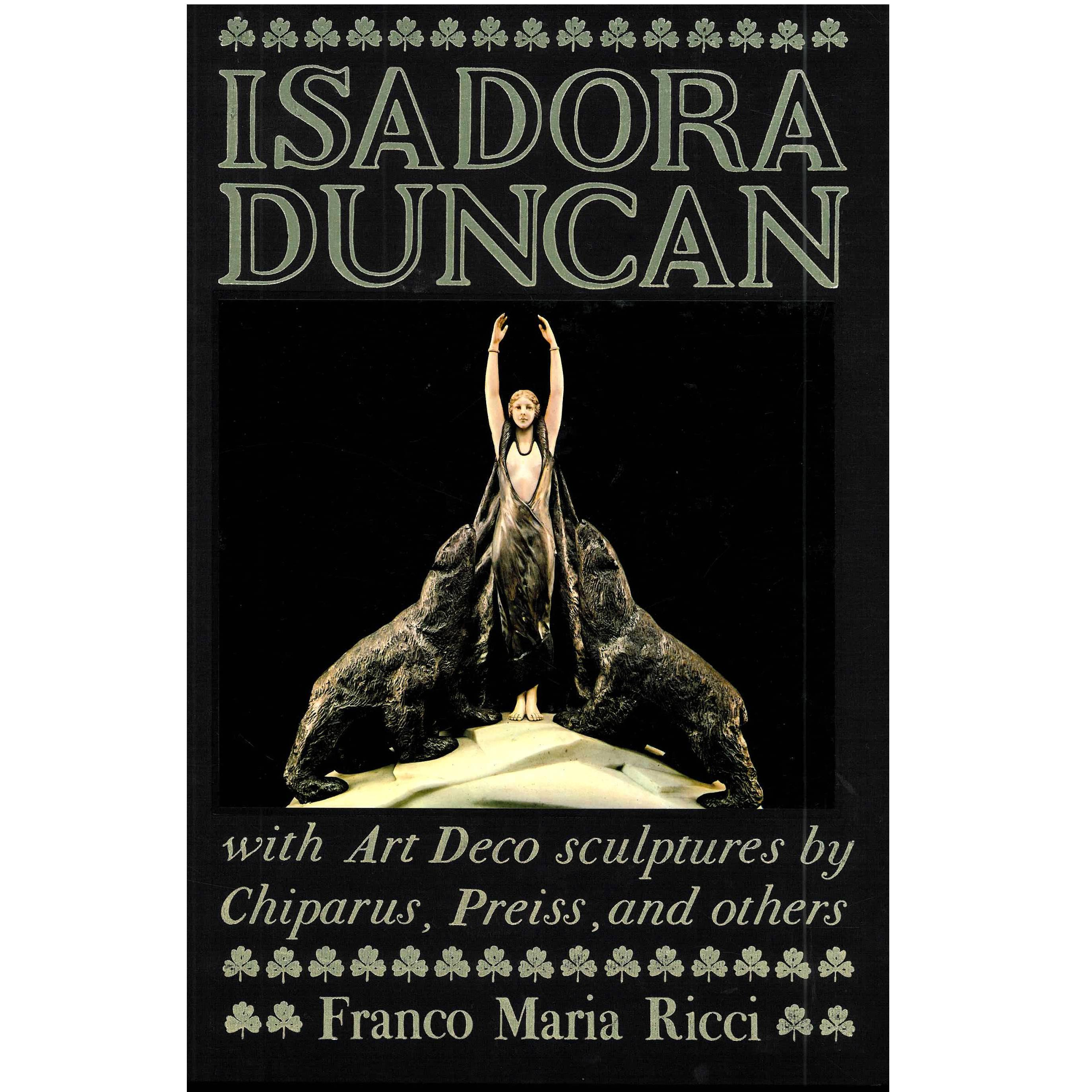 Isadora Duncan with Art Deco Sculptures by Chiparus, Preiss and Others Book