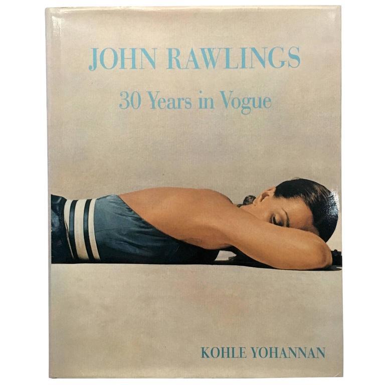 """John Rawlings - 30 Years in Vogue - Kohle Yohannan"" Book For Sale"