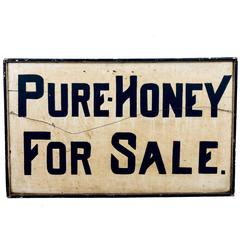 "Vintage ""Pure Honey For Sale"" Sign"
