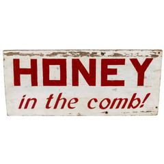 "Vintage ""Honey in the Comb!"" Sign"