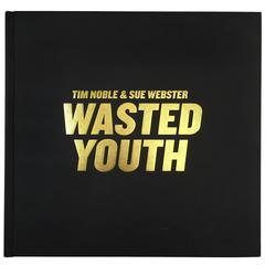 Tim Noble & Sue Webster – Wasted Youth 'Signed' - 2006