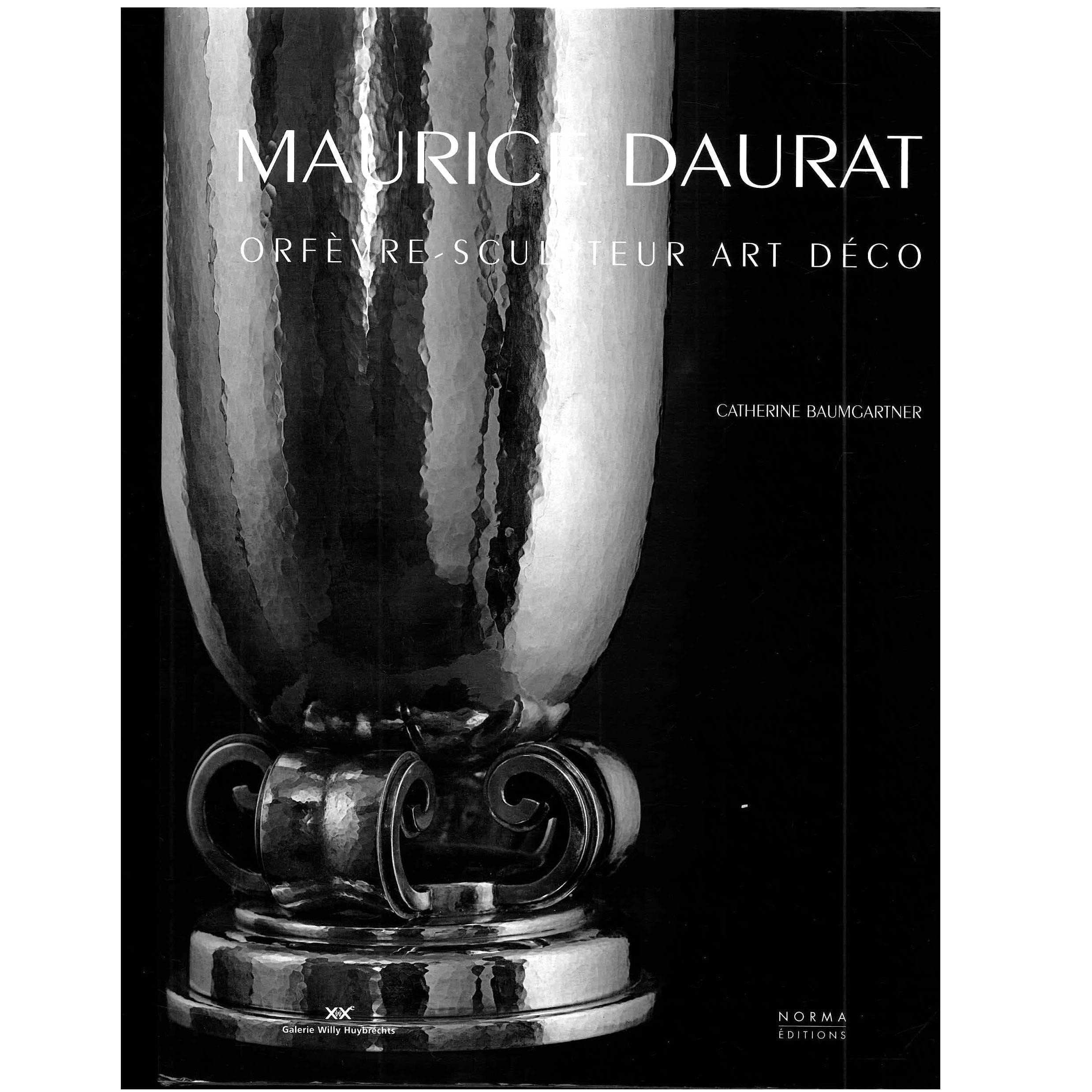 """Maurice Daurat """"Orfevre-Sculpteur Art Deco"""" Book"""