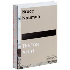 Bruce Nauman The True Artist Book