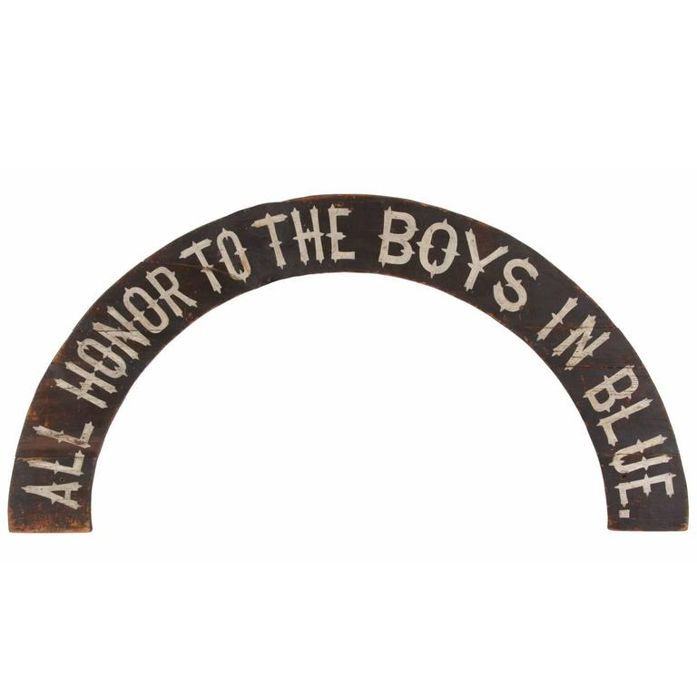 """All Honor To The Boys In Blue"" Paint-Decorated American Sign, 1866-1880"