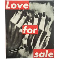 """""""Love for Sale-The Words and Pictures of Barbara Kruger (Text Kate Linker)"""" 1990"""