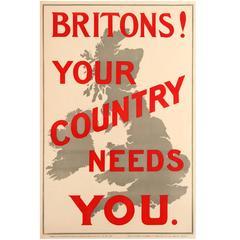 "Original 1914 World War One Propaganda Poster ""Britons! Your Country Needs You"""
