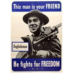 Original WW2 Poster, 'Englishman, This Man Is Your Friend He Fights for Freedom'